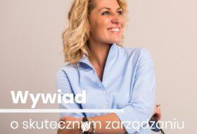 Wywiad z Taisją Laudy o skutecznym zarządzaniu