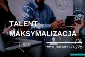 Maksymalizacja Test Gallupa – 34 Talenty wg testu StrengthsFinder 2.0