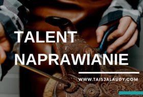 Naprawianie Test Gallupa – 34 Talenty wg testu StrengthsFinder 2.0