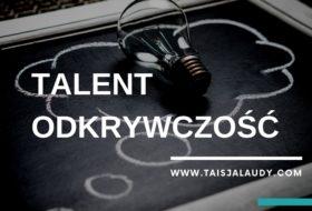 Odkrywczość Test Gallupa – 34 Talenty wg testu StrengthsFinder 2.0